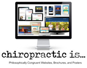 chiropractic is... chiropractic websites brochures marketing